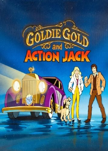 GOLDIE GOLD & ACTION JACK CARTOON SERIES