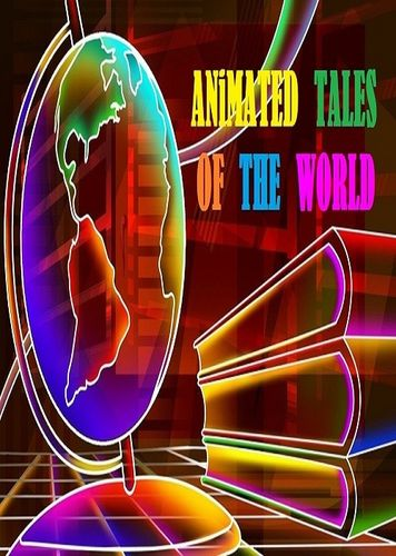 ANIMATED TALES OF THE WORLD CARTOON SERIES
